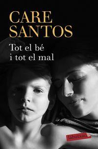 Tot El Be I Tot El Mal - Care Santos