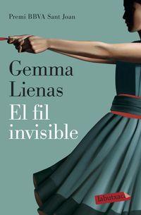 El fil invisible - Gemma Lienas