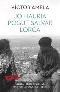 Jo Hauria Pogut Salvar Lorca - Victor Amela