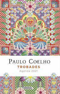 TROBADES - AGENDA PAULO COELHO 2021