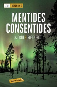 Mentides Consentides (serie Bergman 6) - Michael Hjorth / Hans Rosenfeldt