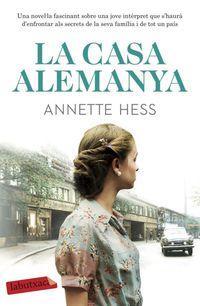La casa alemanya - Annette Hess
