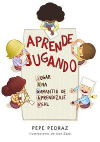 APRENDE JUGANDO - UNA EXPERIENCIA DE APRENDIZAJE REAL