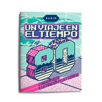 VIAJE EN EL TIEMPO, UN - LOS 80