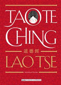 Tao Te Ching - Lao-Tse / Hao Ran (il. )
