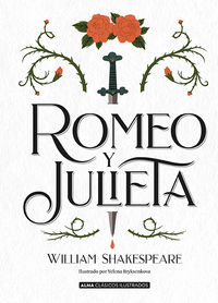 Romeo Y Julieta - William Shakespeare / Yelena Bryksenkova (il. )