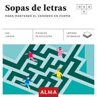 SOPAS DE LETRAS PARA MANTENER EL CEREBRO EN FORMA