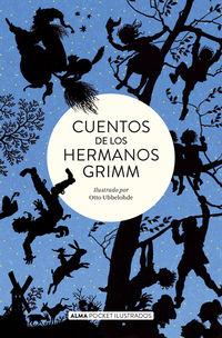 Cuentos De Los Hermanos Grimm - Jacob Grimm / Wilhelm Grimm / Otto Ubbelhde (il. )