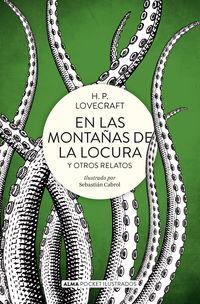 En Las Montañas De La Locura Y Otros Relatos - H. P. Lovecraft / Sebastian Cabrol (il. )