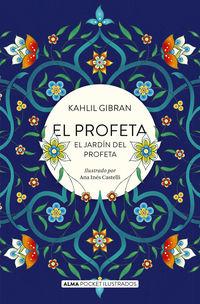 El profeta y el jardin del profeta - Gibran Jalil Gibran / Ana Ines Castelli (il. )