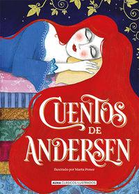 Cuentos De Andersen - Hans Christian Andersen / Marta Ponce (il. )