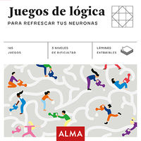 Juegos De Logica Para Refrescar Tus Neuronas - Aa. Vv.