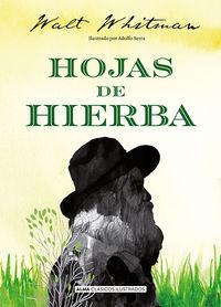 Hojas De Hierba - Walt Whitman / Adolfo Serra (il. )