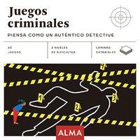 Juegos Criminales - Piensa Como Un Autentico Detective - Aa. Vv.