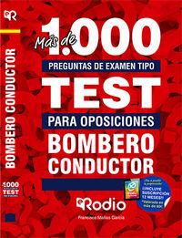 MAS DE 1000 PREGUNTAS DE EXAMEN TIPO TEST - BOMBEROS CONDUCTORES