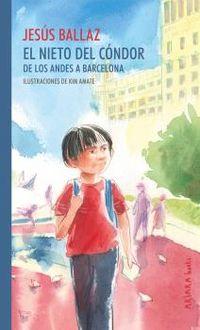 EL NIETO DEL CONDOR - DE LOS ANDES A BARCELONA