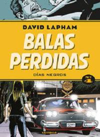 BALAS PERDIDAS 4 - DIAS NEGROS