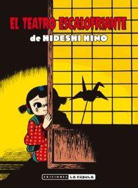 El teatro escalofriante de hideshi hino - Hideshi Hino