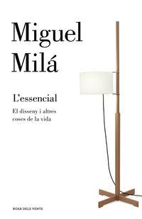 L'essencial - Una Guia De Disseny - Miguel Mila