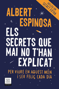 SECRETS QUE MAI NO T'HAN EXPLICAT, ELS (ED. ACTUALITZADA) - PER VIURE EN AQUEST MON I SER FELIÇ CADA DIA
