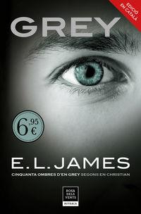 Grey - Cinquanta Ombres Segons En Christian Grey 1 - E. L. James