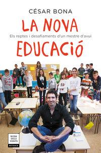 NOVA EDUCACIO, LA - ELS REPTES I DESAFIAMENTS D'UN MESTRE D'AVUI