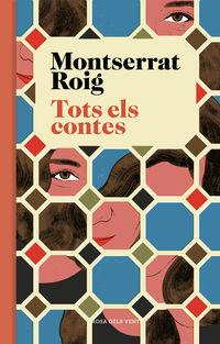 Tots Els Contes - Montserrat Roig