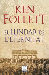 Llindar De L'eternitat, El (the Century 3) - Ken Follett