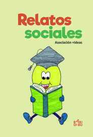 Relatos Sociales - Asociacion +ideas