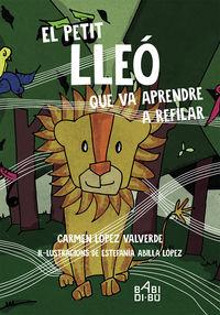 PETIT LLEO QUE VA APRENDRE A REFILAR, EL