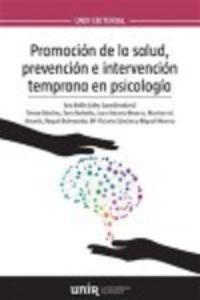 PROMOCION DE LA SALUD, PREVENCION E INTERVENCION TEMPRANA EN PSICOLOGIA