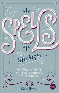 Spells (hechizos) - Elia Giner