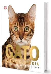 GATO - LA ENCICLOPEDIA - LA GUIA VISUAL DEFINITIVA