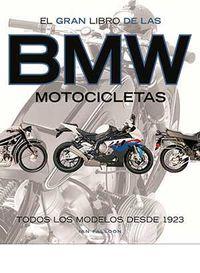 Bmw Motocicletas - Todos Los Modelos Desde 1923 - Ian Falloon