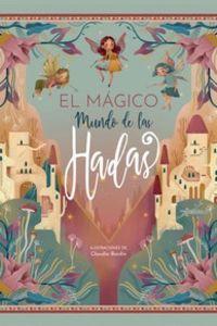 MAGICO MUNDO DE LAS HADAS, EL