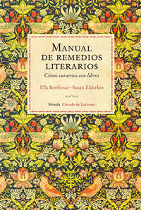 Manual De Remedios Literarios - Como Curarnos Con Libros - Ella Elderkin, Susan Berthoud