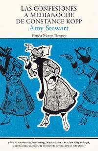 Las confesiones a medianoche de constance kopp - Amy Stewart