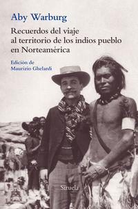 RECUERDOS DEL VIAJE AL TERRITORIO - DE LOS INDIOS PUEBLO EN NORTEAMERICA