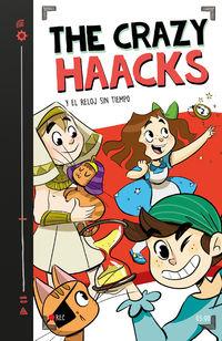 Crazy Haacks Y El Reloj Sin Tiempo, The 3 - The Crazy Haacks