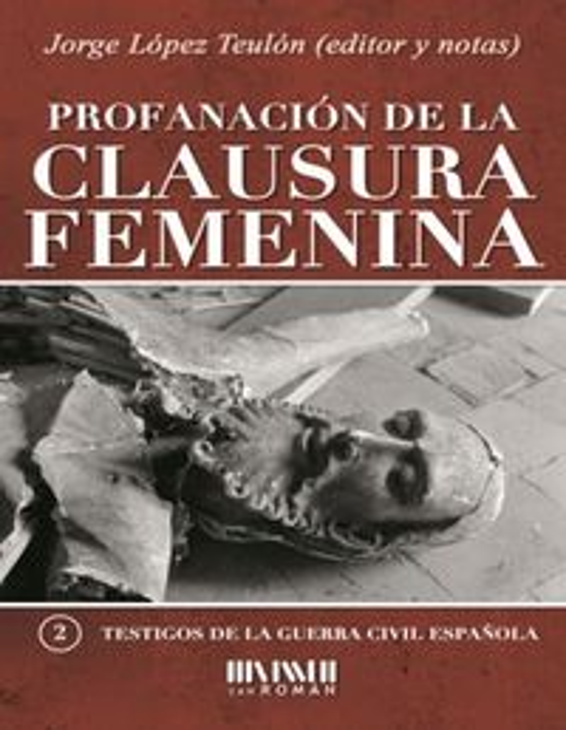 PROFANACION DE LA CLAUSURA FEMENINA