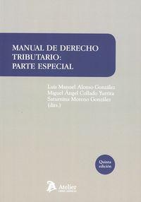 (5 ED) MANUAL DE DERECHO TRIBUTARIO - PARTE ESPECIAL