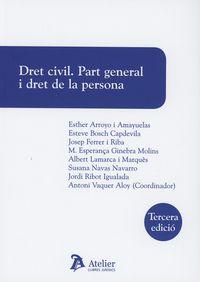 (3 ED) DRET CIVIL - PART GENERAL I DRET DE LA PERSONA