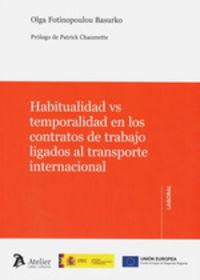 HABITUALIDAD VS TEMPORALIDAD EN LOS CONTRATOS DE TRABAJO LIGADOS AL TRANSPORTE INTERNACIONAL