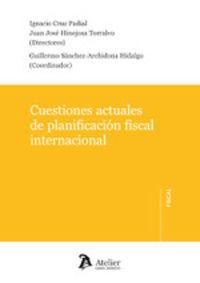 CUESTIONES ACTUALES DE PLANIFICACION FISCAL INTERNACIONAL
