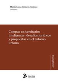 CAMPUS UNIVERSITARIOS INTELIGENTES: DESAFIOS JURIDICOS PROPUESTAS EN EL ENTORNO URBANO