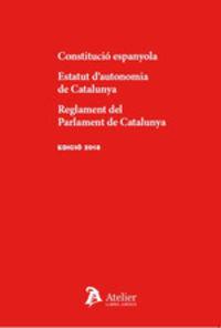 CONSTITUCIO ESPANYOLA - ESTATUT DE UTONOMIA DE CATALUNYA