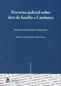 DOCTRINA JUDICIAL SOBRE DRET DE FAMILIA A CATALUNYA