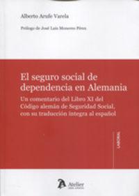 SEGURO SOCIAL DE DEPENDENCIA EN ALEMANIA, EL