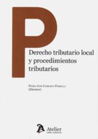 DERECHO TRIBUTARIO LOCAL Y PROCEDIMIENTOS TRIBUTARIOS