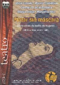Flotar Sin Mascara - Cinco Obras De Teatro De Mujeres - Alicia Casado Vegas / Marina Castiñeira Ezquerra / [ET AL. ]